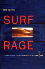 Surf Rage: Turning Negatives into Positives