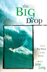 Big Drop: Classic Big Wave Surfing